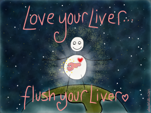 love your live flush your liver